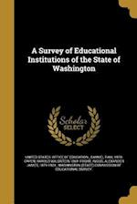 A Survey of Educational Institutions of the State of Washington af Harold Waldstein 1869- Foght, Samuel Paul 1878- Capen