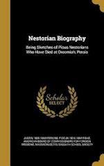 Nestorian Biography af Fidelia 1816-1864 Fiske, Justin 1805-1869 Perkins