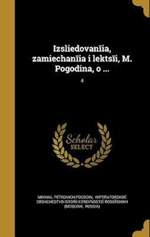 Bog, hardback Izsli E Dovan I A, Zami E Chan I A I Lekts I, M. Pogodina, O ...; 4
