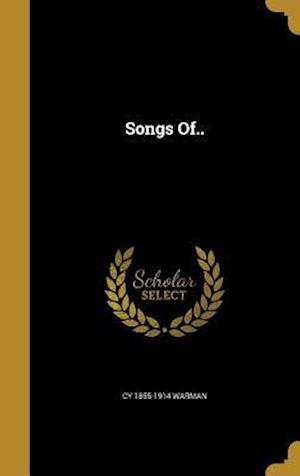 Bog, hardback Songs Of.. af Cy 1855-1914 Warman
