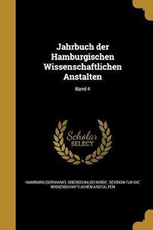 Bog, paperback Jahrbuch Der Hamburgischen Wissenschaftlichen Anstalten; Band 4