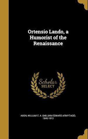 Bog, hardback Ortensio Lando, a Humorist of the Renaissance