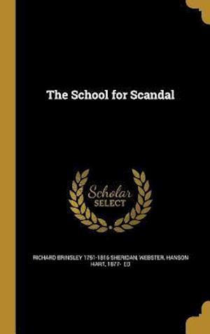 Bog, hardback The School for Scandal af Richard Brinsley 1751-1816 Sheridan