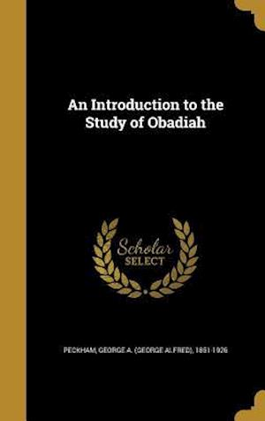 Bog, hardback An Introduction to the Study of Obadiah