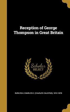 Bog, hardback Reception of George Thompson in Great Britain