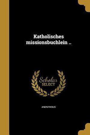 Bog, paperback Katholisches Missionsbu Chlein ..