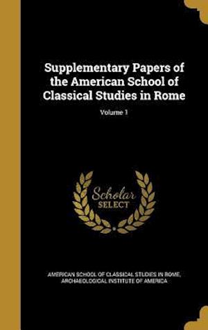 Bog, hardback Supplementary Papers of the American School of Classical Studies in Rome; Volume 1