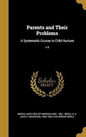Bog, hardback Parents and Their Problems af Lina Wright Berle