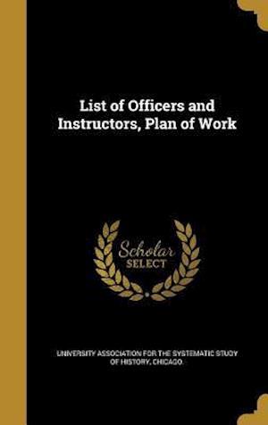 Bog, hardback List of Officers and Instructors, Plan of Work