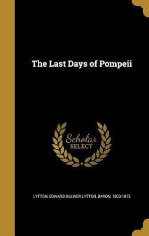 Bog, hardback The Last Days of Pompeii