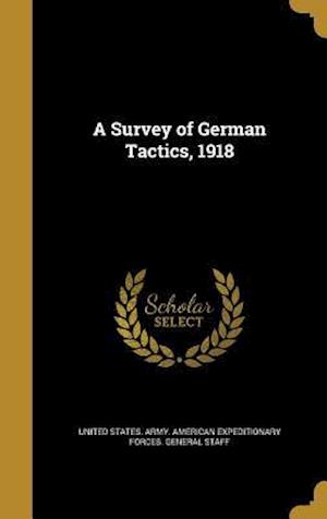 Bog, hardback A Survey of German Tactics, 1918