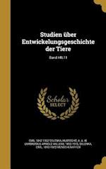 Studien Uber Entwickelungsgeschichte Der Tiere; Band Hft.11 af Emil 1842-1902 Selenka