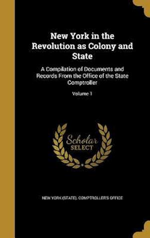 Bog, hardback New York in the Revolution as Colony and State