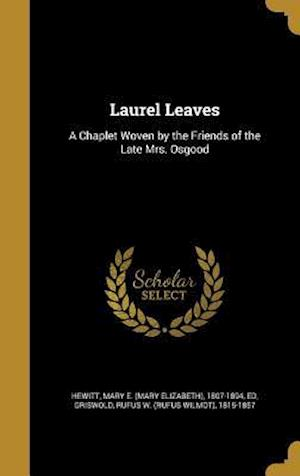 Bog, hardback Laurel Leaves