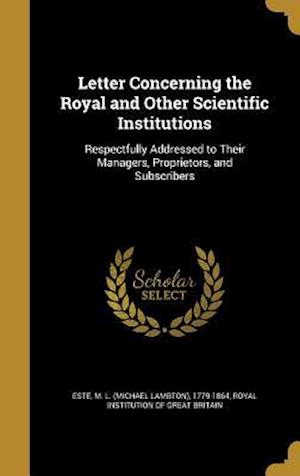 Bog, hardback Letter Concerning the Royal and Other Scientific Institutions