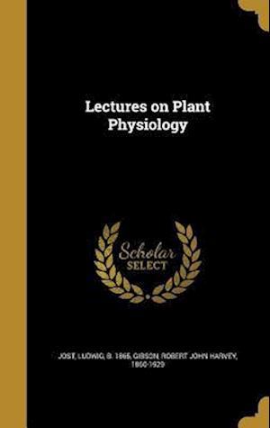 Bog, hardback Lectures on Plant Physiology