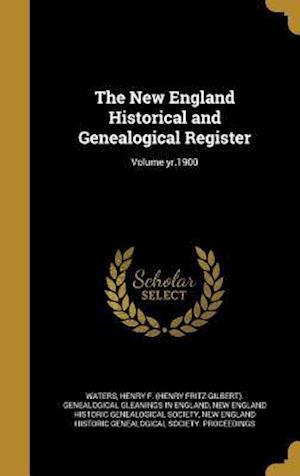 Bog, hardback The New England Historical and Genealogical Register; Volume Yr.1900