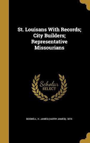 Bog, hardback St. Louisans with Records; City Builders; Representative Missourians
