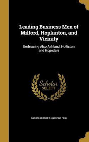 Bog, hardback Leading Business Men of Milford, Hopkinton, and Vicinity