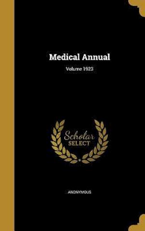 Bog, hardback Medical Annual; Volume 1923
