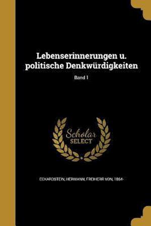 Bog, paperback Lebenserinnerungen U. Politische Denkwurdigkeiten; Band 1