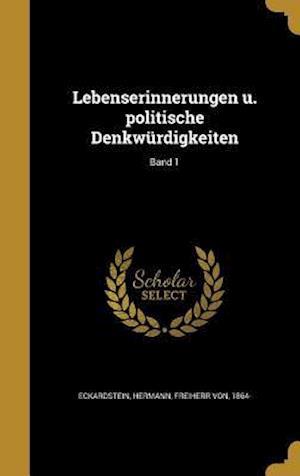 Bog, hardback Lebenserinnerungen U. Politische Denkwurdigkeiten; Band 1