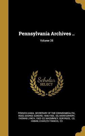 Bog, hardback Pennsylvania Archives ..; Volume 38