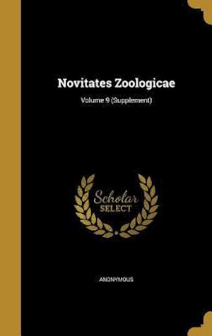 Bog, hardback Novitates Zoologicae; Volume 9 (Supplement)