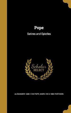 Bog, hardback Pope af Mark 1813-1884 Pattison, Alexander 1688-1744 Pope