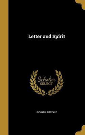 Bog, hardback Letter and Spirit af Richard Metcalf