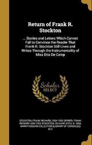 Bog, hardback Return of Frank R. Stockton af Frank Richard 1834-1902 Stockton