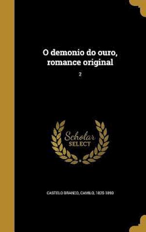 Bog, hardback O Demonio Do Ouro, Romance Original; 2