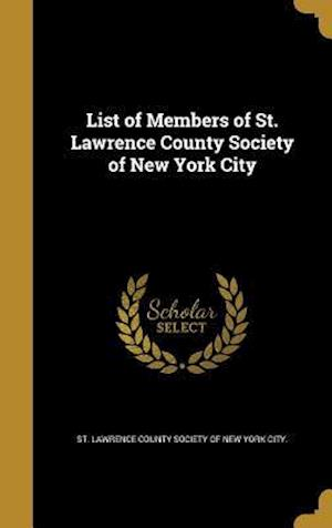 Bog, hardback List of Members of St. Lawrence County Society of New York City