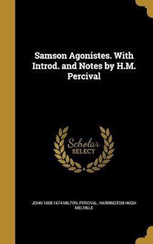 Bog, hardback Samson Agonistes. with Introd. and Notes by H.M. Percival af John 1608-1674 Milton