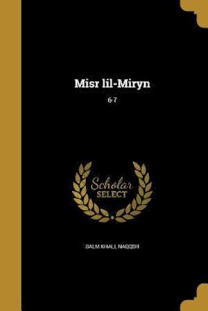 Bog, paperback Misr Lil-Miryn; 6-7 af Salm Khall Naqqsh