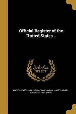 Bog, paperback Official Register of the United States ..