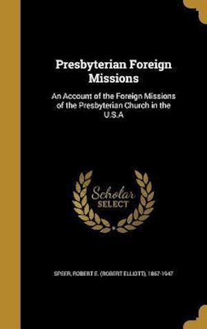 Bog, hardback Presbyterian Foreign Missions