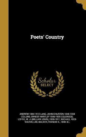 Bog, hardback Poets' Country af John Churton 1848-1908 Collins, Ernest Hartley 1846-1920 Coleridge, Andrew 1844-1912 Lang