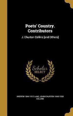 Bog, hardback Poets' Country. Contributors af Andrew 1844-1912 Lang, John Churton 1848-1908 Collins