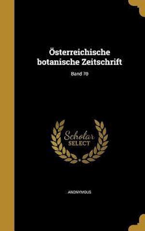 Bog, hardback Osterreichische Botanische Zeitschrift; Band 70