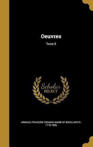 Bog, hardback Oeuvres; Tome 8