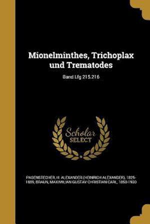 Bog, paperback Mionelminthes, Trichoplax Und Trematodes; Band Lfg 215.216
