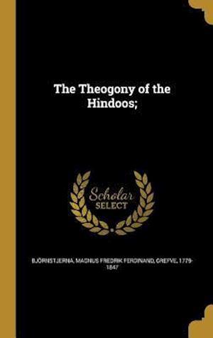 Bog, hardback The Theogony of the Hindoos;