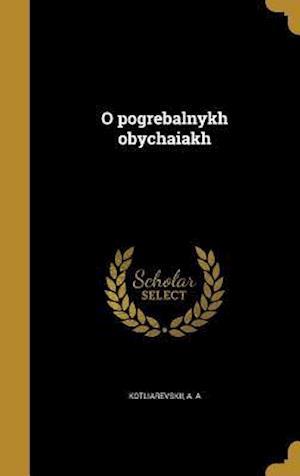 Bog, hardback O Pogrebal Nykh Obychai a Kh
