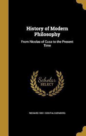 Bog, hardback History of Modern Philosophy af Richard 1851-1920 Falckenberg