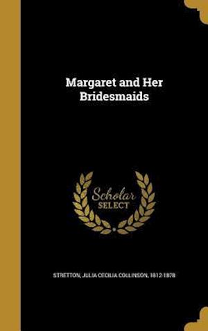 Bog, hardback Margaret and Her Bridesmaids