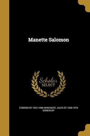 Bog, paperback Manette Salomon af Jules De 1830-1870 Goncourt, Edmond De 1822-1896 Goncourt