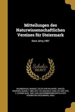 Bog, paperback Mitteilungen Des Naturwissenschaftlichen Vereines Fur Steiermark; Band Jahrg.1907