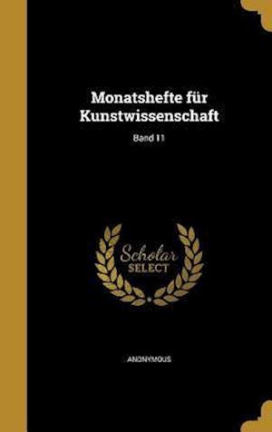 Bog, hardback Monatshefte Fur Kunstwissenschaft; Band 11