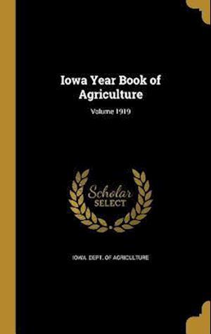 Bog, hardback Iowa Year Book of Agriculture; Volume 1919